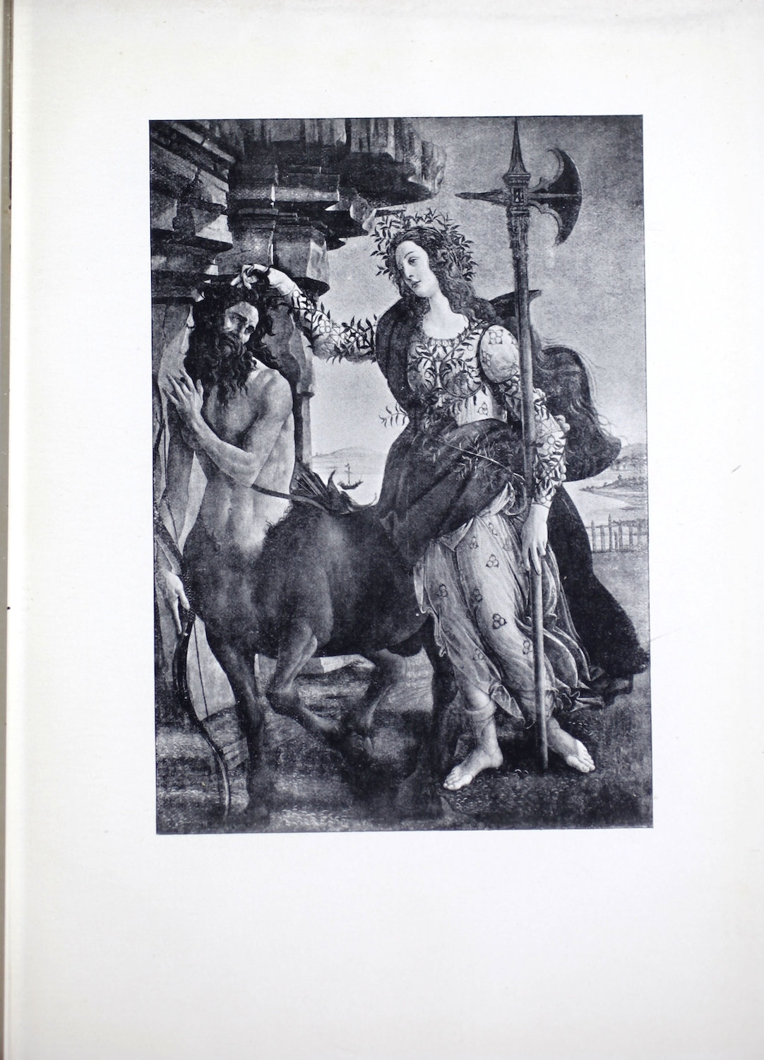 """This late- fifteenth-century tempera painting by Sandro Botticelli, described as """"a picture recently found"""" on the half-title page, is reproduced by halftone process engraving and is printed in portrait orientation. The mythological scene depicts two figures in a classical setting. On the left is the Centaur, a hybrid creature with a man's head, arms, and torso on a horse's body. Pallas Athena stands at his right, dominating the centre of the composition. As the dominant figure, she is both slightly in front and above the Centaur, who stands beside an edifice of stone pillars holding his cross bow in a downward position with his right arm, while his left arm is raised as if to protect himself from Athena. The goddess grips his hair with her extended right hand, while holding a large halberd (ceremonial battle ax) in her left. The Centaur appears to be submitting to her authority. Robed in white, with a green cloth around her hips, Athena is crowned with a laurel wreath; her long, golden-red hair flows down her back. Since Centaurs are associated with passion and sensuality, and Pallas Athena with wisdom, the painting is often read allegorically to represent reason subduing passion."""