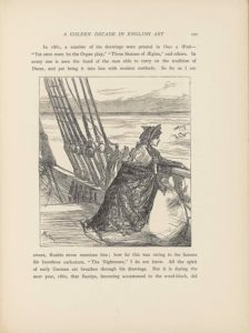 """This line-block reproduction of a wood-engraved image is in portrait orientation. The image shows a woman seated on the deck of a ship in the water, with land in the distant horizon. The woman fills about the bottom right quadrant of the page. She sits facing the right side of the page, showing the profile of her face looking out to sea over the hull. She is wearing a large, light-coloured gown that puffs out into a big skirt. She has a dark shawl wrapped around her arms and the back of the skirt. One of her arms, the left, is leaning on the rail of the ship and the other is bent, holding up the shawl. She has on a bonnet that covers the back of her head and her bangs peek out from the front. The bonnet ties underneath her chin and the ties hang down the front of her dress. To the right of the woman's face in the background appear four seagulls flying above the water and towards the skyline. The deck extends behind her. The railing continues towards the left side of the page upwards and diagonally. The ropes that hold the ship's masts are tied off on the hooks that line the railing in the mid-ground and to the left of the woman. There are eight ropes that tie off, cutting vertically through the middle and left side of the page. The deck drops slightly lower after a few steps down and then continues out of sight towards the left. More ropes are shown attached to the distant railing but are mostly cut off from the frame on the left edge of the page. Behind the rail, ropes, and the woman is the watery background. The water rises to about three-quarters up the page, showing slight waves rising throughout. Behind the water the outline of a landscape appears lightly sketched to represent a body of land that has mountains and valleys. The sky has one sketched cloud and is above the land for a small portion of the page. The artist's name, """"Whistler,"""" appears scrawled in the bottom left corner of the page diagonally aimed down to the right, and the engraver's signature, """"Swa"""