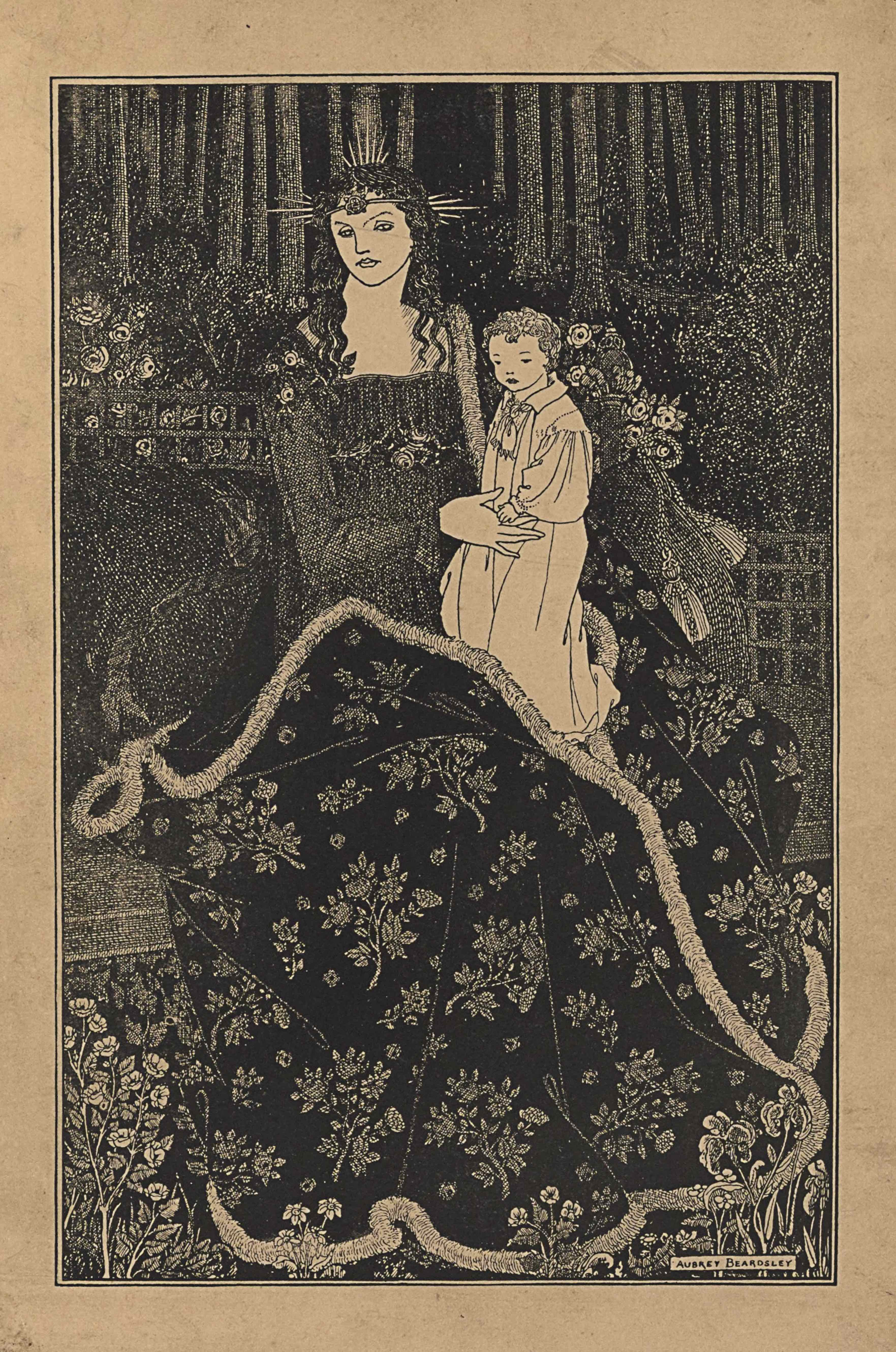 "This line-block reproduction of a pen-and-ink drawing is in portrait orientation. The image shows a frontally facing woman sitting on a bench, holding a young child on her lap in a garden before a forest. At the feet of the woman, and in the foreground, are small sproutings of flowers and plants. The bench is placed diagonally at the centre of the picture plane, going up towards the right, The seated woman is wearing a flowing gown with long sleeves and a square neckline. Around her skirt is a large floral patterned blanket or robe that is edged in fur. The woman has her arms bent up to hold the young child on her left knee. She is facing the viewer but turned slightly to the left of the page. She has on a crown with five points sticking up in ascending and then mirrored descending heights protruding from the back of her head. The same set of five points stick out horizontally from both sides of her head as well. Her hair falls past her shoulders in dark waves. On her forehead a band wraps horizontally around with a small ornamented disk at the front and centre. The young child on her lap is wearing a light coloured and collared robe with a small necktie loosely tied. The child faces to the left of the page and shows about a three-quarters profile. The child has short curly hair. Behind the child and to the right is a sack that is tied off with a tassel rope. To the right of the sack in the background is a piece of lattice. To the left of the child and woman is another piece of the lattice further back in the forest than the other. In front of the lattice on the left is a dark area with a bush of roses blooming. Trees fill the background across the top third of the page and only their trunks are visible within the frame. There is black darkness between the trunks in the background. The name ""AUBREY BEARDSLEY"" [caps] appears in the bottom right corner, framed within a single-lined border."