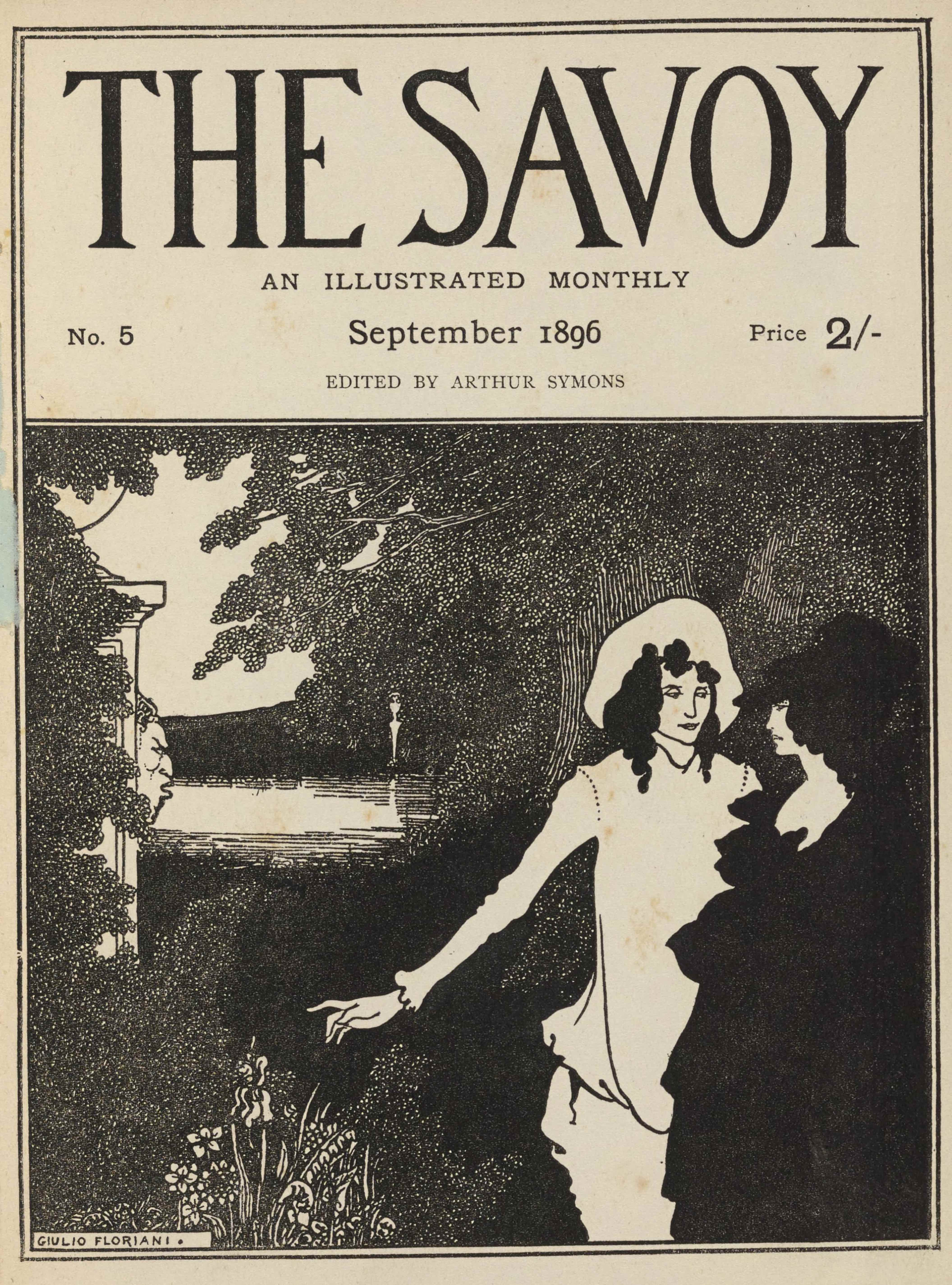 """The cover design combines letterpress and a line-block reproduction of Beardsley's pen-and-ink drawing and is in portrait orientation. The publishing information fillis the top third of the page and a visual image fills the bottom two-thirds. The cover design is outlined in a double-lined border on all sides, with another double-lined horizontal border separating the publishing information from the visual imagery. The publishing information includes the title text: """"THE SAVOY"""" [caps] centered in the top line in large display type. In the line below is the text: """"AN ILLUSTRATED MONTHLY"""" [caps]. Below this is a line of text aligned to the left, centre, and the right, respectively: """"No. 5 // September 1896 // Price 2/-"""". In the line below is the text: """"EDITED BY ARTHUR SYMONS"""" [caps]. The visual image below is in a near perfect square shape and is heavily inked in black. The composition features two figures on the right, a man and a woman, standing in a park with trees, statues, and a small pond. On the far right of the composition is a woman in profile, dressed entirely in black. To her left, facing the viewer, but with his head turned slightly towards his companion, is a man dressed in the white dress of a Pierrot. He is wearing a long-sleeved white shirt that is baggy and falls slightly over the front of his white baggy pants. His dark curly hair emerges from a large white hat. His left arm extends straight out to the centre of the composition. The black dress of the woman on the right blends into the background of the dark forest behind the two figures. Her dress neckline is a boat-neck that shows some of her stark white chest. She has dark curly hair that emerges from underneath a black hat. The left and top edges of the image are lined with branches that have many small buds of leaves. Facing each other on a diagonal across the pond are two statues or hermes. The statue on the far side of the pond and in the middleground of the composition is in irregular hour-gl"""