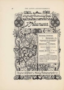 """The image is in portrait orientation. The image is an advertisement for Paul Naumann's services and shows four boxes of textual publishing information with a floral design behind the boxes. At the bottom edge of the page are the roots of the flowers that extend up to the top edge. There are three roots based at the bottom edge. The roots are evenly spaced out across the width of the page. The roots appear as curled horizontal lines cut through in the middle with straight vertical lines. The roots and flower stalks are all dark coloured. Around the roots at the bottom edge is a looping piece of vine that looks like a rope. The vines then extend up vertically and wrap around the two exterior flowers all the way up the page. There is a bunch of berries in the middle two spaces between the flower stalks. Slightly up the page from the bottom edge is a long rectangular text box. In the single-edge box is the text: """"Designer, Engraver on Wood & Photozincographer, &c."""" The text is italicized and black on a white background. Above the box in the background is the flower stalks and vines, with two branches of leaves extending out horizontally. Slightly above and only on the right half of the page is another text box. This box is tall and rectangular, with a double-edged border. The box contains the text: """"Paintings, Drawings, // Photographs, etc., // Reproduced by either Wood Engraving, // HALF-TONE, [caps] or LINE PROCESS. [caps] // Manuscripts, Catalogues, // ETC., ETC., // Illustrated throughout by the best // ARTISTS. [caps] // Artistic Printing // A SPECIALTY. [caps] // ARTISTS [caps] are invited to send Drawings, // etc., as, owing to large connection with // Publishers and Art Editors, we have great // facilities for disposing of Drawings or // Copyright of same."""" Just above this text box is where the flowers bloom out from their stalks. The three flowers from the dark roots are dark ovals of leaves with four white daffodil flowers evenly populated. The two flowers fro"""