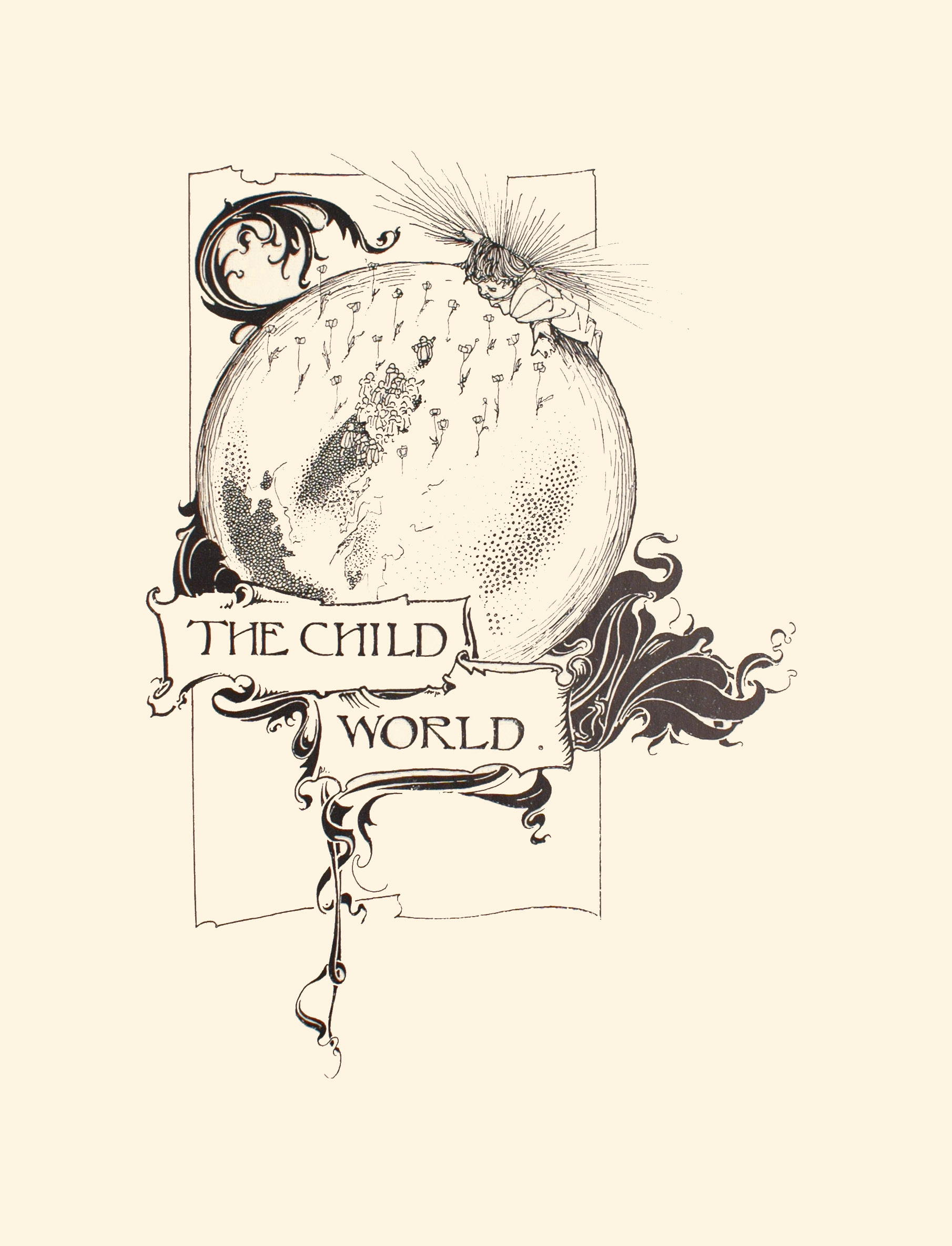 Image is of a child perched atop the upper right hand side of a globe The child has rays of light coming out the crown of his head He is leaning downward toward the globe his hands are stretched out The globe s presentation of countries and water is not shown through lines but through dots and flowers In the middle of the globe is a small crowd of people one figure is standing apart from the group with arms open Underneath the globe is a banner reading THE CHILD WORLD The image is vertically displayed
