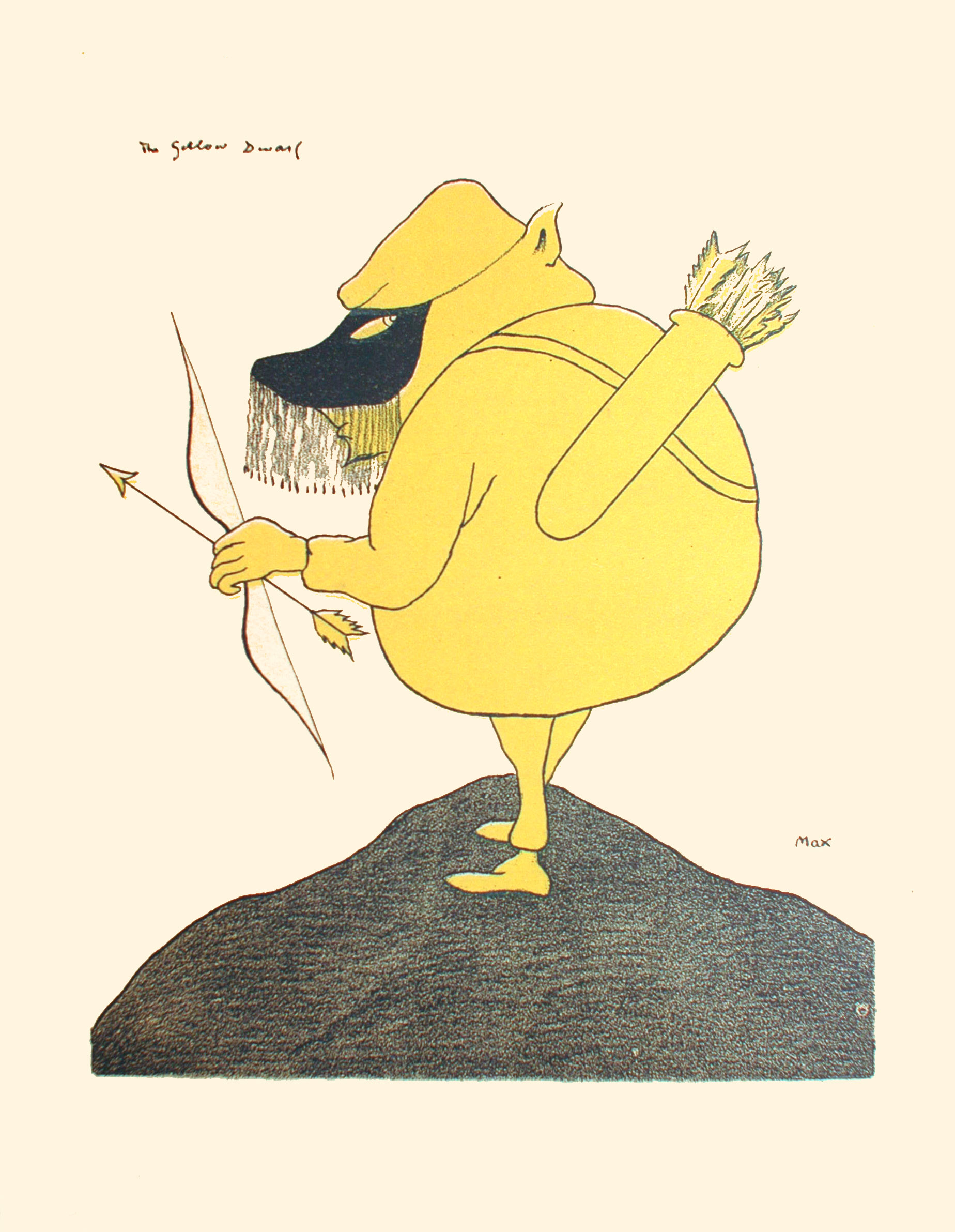 Image is of a pudgy dwarf clad completely in yellow with yellow skin He is wearing a black mask that covers his eyes it has a black fringe on it He is shown in profile looking upward behind him. The man has a quiver with some arrows in it strapped on his back His left hand holds a bow and a single arrow He is standing on top of a hill The background is open and undefined The image s title The Yellow Dwarf is written in the upper left hand corner the artist's name MAX is on the lower right hand side The image is printed on yellowed paper The image is vertically displayed