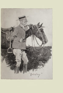 Image is of an older man and a horse Both are shown in profile with the man in the foreground and the horse in the middle ground The man is standing in front of the horses front legs obscuring them from view He has his left hand holding the reins and resting on the horses mane The horse is wearing a saddle and a harness The man is wearing breeches equestrian boots and a boater hat with a black ribbon His right hand is holding a lit tobacco pipe He has an exaggerated nose and ears The background is open and light coloured The title of the image Fairplay is in the bottom right the artists signature and year Fred Hall 1895 are in the middle right of the image The image is vertically displayed