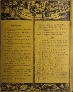 Back cover is divided vertically into two sections by the chain of an anchor The anchor separates the Literature list on the left from Art list on the right The cover is divided horizontally into three sections by a sailing ship at the top and by a pane of lilies at the bottom The image is displayed vertically The headpiece is a pen and ink illustration 4.5 cm x 15.3 cm The image is of two figures manning a masted wooden sailing vessel In the middle of the image a man with a moustache wearing striped pants is cranking to raise the anchor To his right a man with a checkered shirt is bent over working on something The ship spans the entire frame of the image its bowsprit is on the left side and the stern is on the right Above the bowsprit there is a masthead of an aggressive dog Below the masthead a large fish is halfway out of water Cattails can be seen behind the fish in front of a stone wall with a ring to lash the ship A single black line divides the headpiece image from the contents The Contents area is printed in double columns separated by a chain connecting the ship with the anchor Contents are distinguished as follows Literature XXIII Art XX A single black line divides the contents from the tailpiece image The tailpiece is a pen and ink illustration 1.8 cm x 15.3 cm The image is of the anchor on the sea bottom surrounded by water lilies The anchor divides the image in half