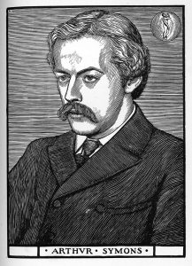 The image is of Arthur Symons in ¾ profile facing slightly to the left. He is wearing a dark, double breasted jacket, a white collared shirt and a tie. He also has a moustache. In the upper right corner of the image is a small circle with a serpent coiled around a nude figure. In the upper left corner is a small rectangular box with a possible signature. The image is vertically displayed.